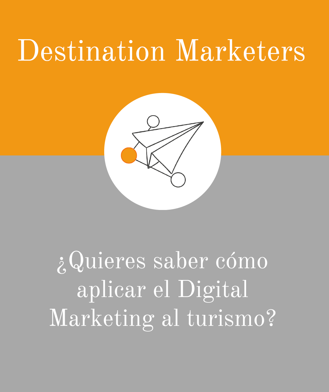 Destination Marketers